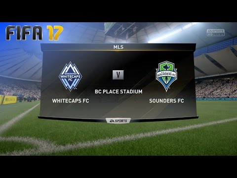 FIFA 17 - Vancouver Whitecaps FC vs. Seattle Sounders FC @ BC Place Stadium