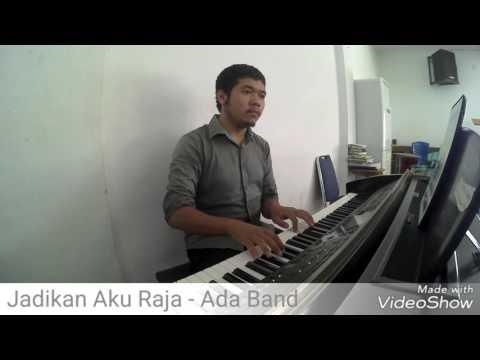 Jadikan Aku Raja - Ada Band (Piano Cover)