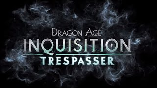 INTRUSO[ITA] Dragon Age Inquisition Gameplay1°Parte