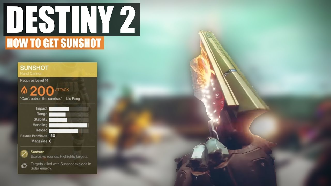 HOW TO GET SUNSHOT EXOTIC HANDCANNON! - Destiny 2
