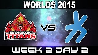 BKT vs H2K - 2015 World Championship Week 2 Day 2 - Bangkok Titans vs H2K Gaming