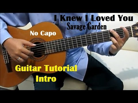 Savage Garden I Knew I Loved You Guitar Tutorial No Capo ( Intro ...