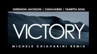 Gershon Jackson feat. Tanetta Soul - Victory (Michele Chiavarini Vocal Remix)