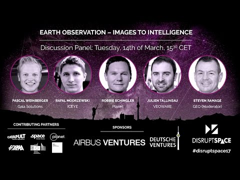 Earth Observation, Images to Intelligence - Disrupt Space Su