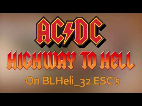 AC/DC - Highway to Hell on BLHeli_32 ESC's - Startup music