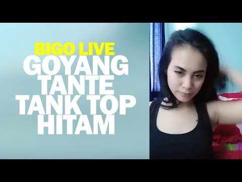 Goyang Tante Tank Top Hitam Bigo Live