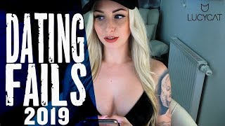 DATING FAILS 2019  | LUCY CAT
