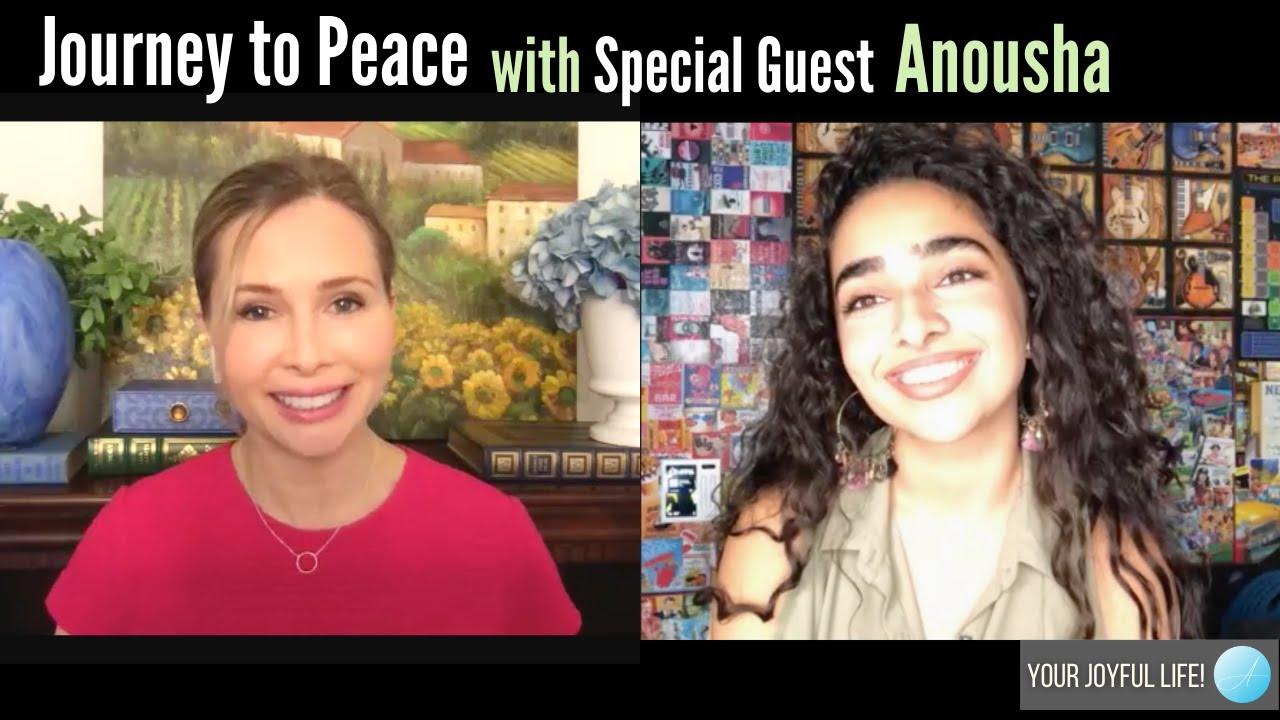 Journey to Peace with Special Guest Anousha
