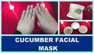 CUCUMBER FACIAL MASK FOR BRIGHTER SKIN!!!!!!   Best Beauty Secretz