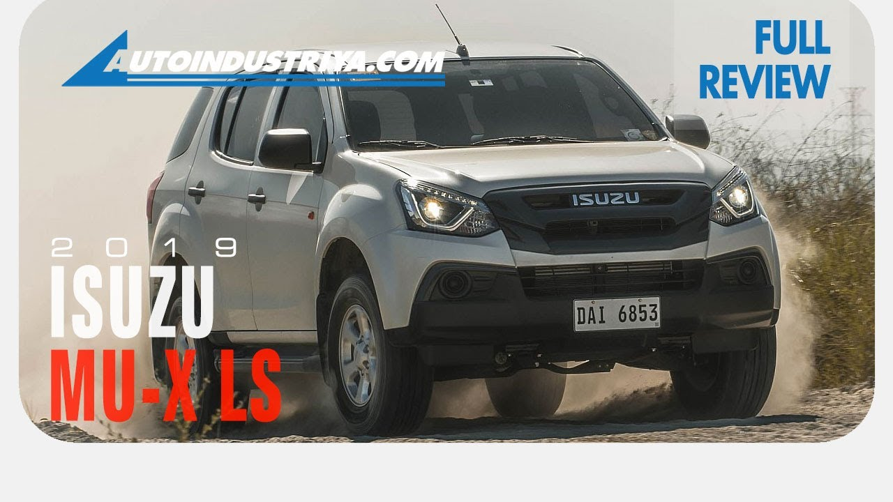 2019 Isuzu Mu-X LS A/T 4x2 - Car Reviews