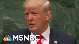 A Laughing Matter: President Donald Trump Again Takes The World Stage | Deadline | MSNBC