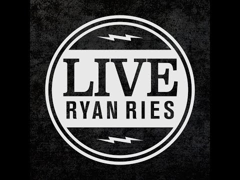 Live With Ryan Ries - Anxiety, Alcohol, Forgiveness, & God reveals Himself