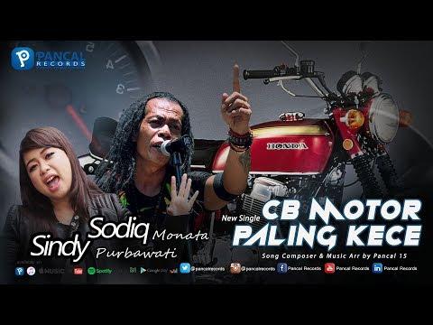 Lagu Terbaru Bro...  CB MOTOR PALING KECE - Sodiq Monata Ft. Sindy Purbawati
