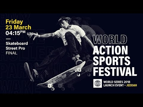 FWS 2018 LAUNCH EVENT JEDDAH: Skateboard Street Pro Final