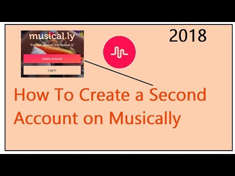 How To Create a Second Account on Musically