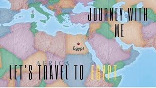 Journey With Me | Episode 2 | Egypt