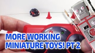 MORE WORKING MINIATURE TOYS - Part 2