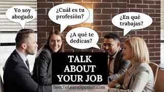 Learn Spanish: 5 Spanish Summer Camp 2020- Learn how to talk about your job in Spanish