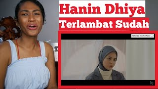 Download Hanin Dhiya - Terlambat Sudah (Official Music Video) | Reaction