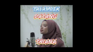 TALEMBEK DATANG - VICKY KOGA ( COVER TRIANA) LIRIK VIDEO