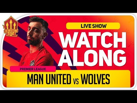MANCHESTER UNITED vs WOLVES | With Mark Goldbridge LIVE