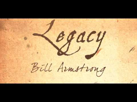 Legacy - Bill Armstrong