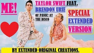 Taylor Swift - ME! (feat. Brendon Urie of Panic! At The Disco) (Special Extended Version)