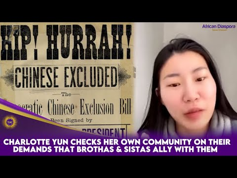 Charlotte Yun Checks Her Own Community On Their Demands That Brothas & Sistas Ally With Them