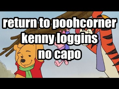 return to pooh corner kenny loggins lyrics and chords