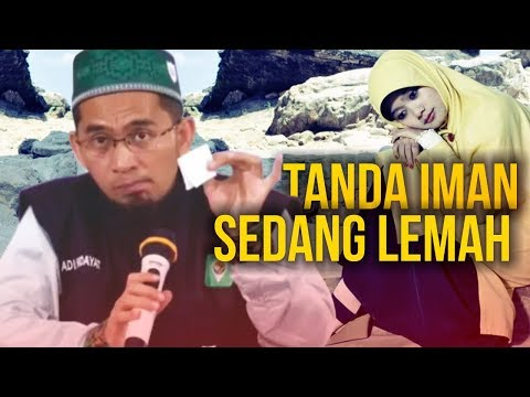 WAJIB NONTON‼️ Inilah TANDA-TANDA Iman Sedang LEMAH - Ustadz Adi Hidayat LC MA