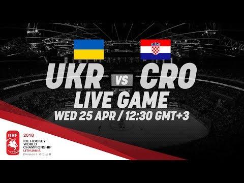 Ukraine - Croatia | Live | 2018 IIHF Ice Hockey World Championship Division I Group B