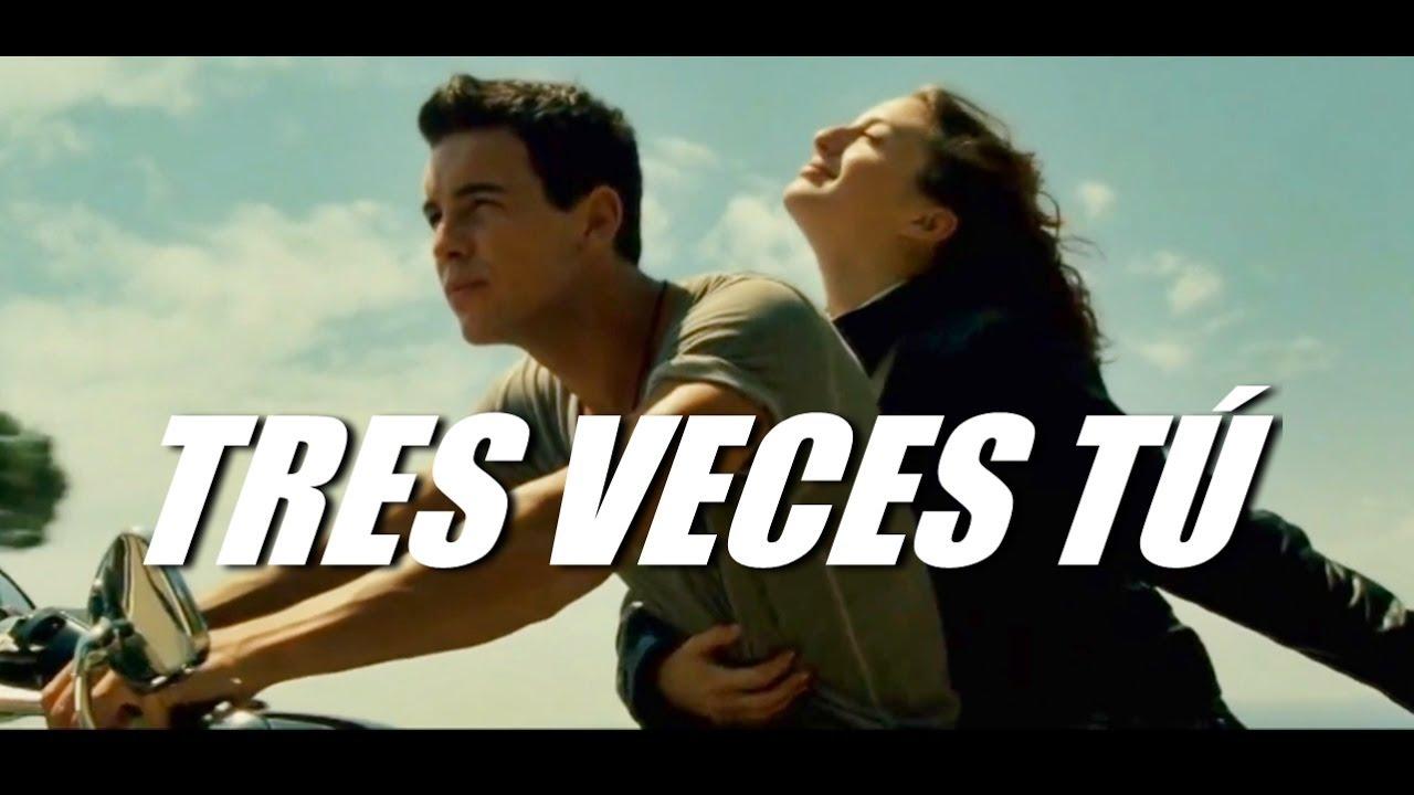 Tres Veces tú (película completa)