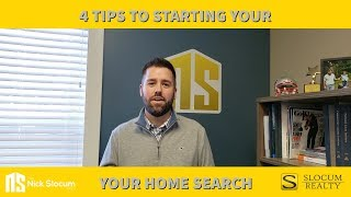 4 Tips For Starting Your Home Search