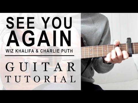 Wiz Khalifa - See You Again | FAST Guitar Tutorial | EASY Chords