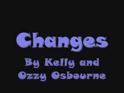 Changes by Kelly and Ozzy Osbourne with lyrics