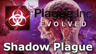 Plague Inc. Evolved - Shadow Plague Walkthrough (Mega Brutal) screenshot 1