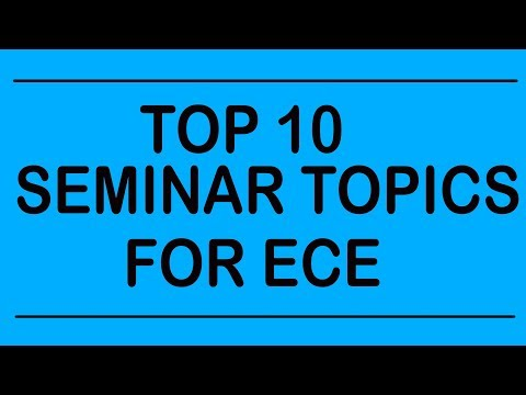 TOP 10 SEMINAR TOPICS FOR ECE||ELECTRONICS ENGINEERING