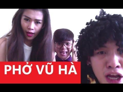 Phở 3 (Phở Vũ Hà): Người tình Mai Ya Hee (hát nhép)