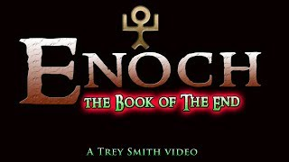Enoch: The BOOK of the End ~ BEST ENOCH online. (BOOK of ENOCH explained)