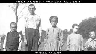 Arthur Karlpenter - Nomansland (Radio Edit)