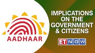 Aadhaar Case Verdict: Implications On The Government & Citizens