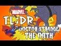 What is Doctor Strange: The Oath? - Marvel TL;DR