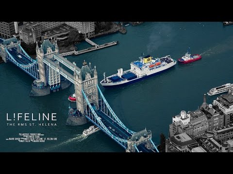 LIFELINE. The RMS St. Helena  - Official Trailer