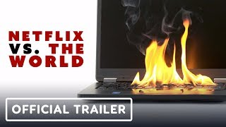 Netflix vs. the World Official Trailer #2 (2019)