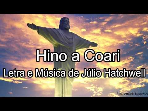 Hino a Coari - Júlio Hatchwell