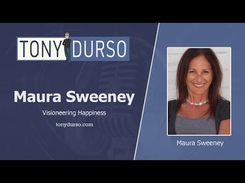 Visioneering Happiness With Maura Sweeney On The Tony DUrso Show