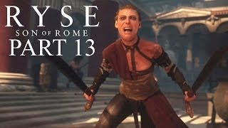 Ryse: Son Of Rome Walkthrough Part 13 Return To Rome With Commentary Chapter 7 1080P