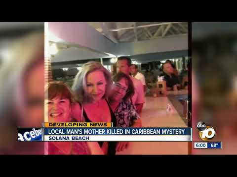 San Diego man's mother killed in Caribbean mystery