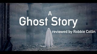 A Ghost Story reviewed by Robbie Collin