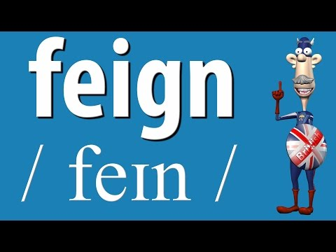 How to Say Feign   British Pronunciation   Learn English